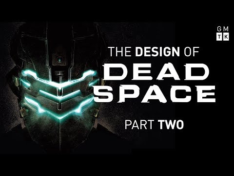 The Design of Dead Space - Part 2 | Game Maker