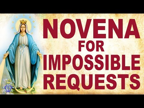 🙏 Novena For Impossible Requests - Very Powerful 🙏