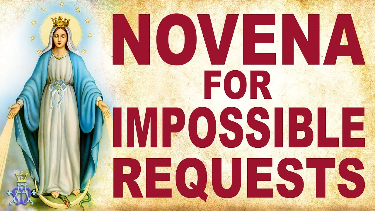 🙏 Novena for Impossible Requests - Very Powerful 🙏 - YouTube