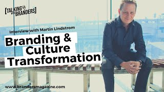 Talking with Branders EP 6 | Culture Transformation & Branding
