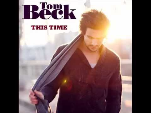 Tom Beck - This Time