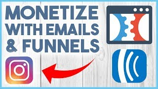 😛 HOW TO MONETIZE YOUR INSTAGRAM FOLLOWERS WITH FUNNELS & EMAILS - PART 1 😛