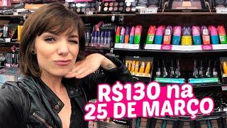 GASTEI 130 reais em MAKES na 25 DE MARÇO thumbnail