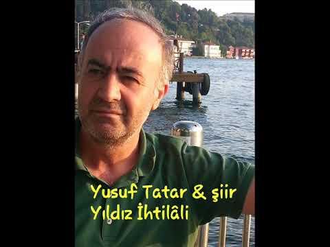 Yusuf Tatar / Yıldız İhtilâli