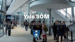 Yale EMBA in Sustainability Webinar