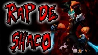 Repeat youtube video RAP DE CAMPEONES ||| SHACO ||| SHARKNESS