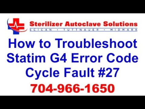 Statim G4 Error Code Cycle Fault 27 - How to Troubleshoot