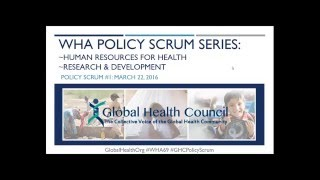 WHA Policy Scrum Webinar Series: Human Resources for Health, Research & Development