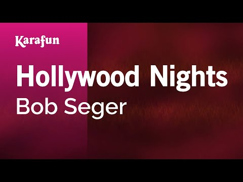 Karaoke Hollywood Nights - Bob Seger *