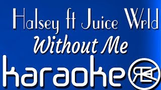 Without Me Halsey ft Juice Wrld karaoke lyrics instrumental.mp3