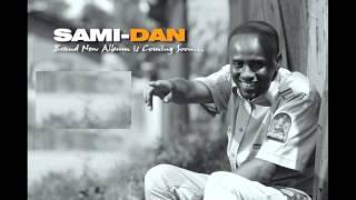Sami Dan - Tenesh Eweqete