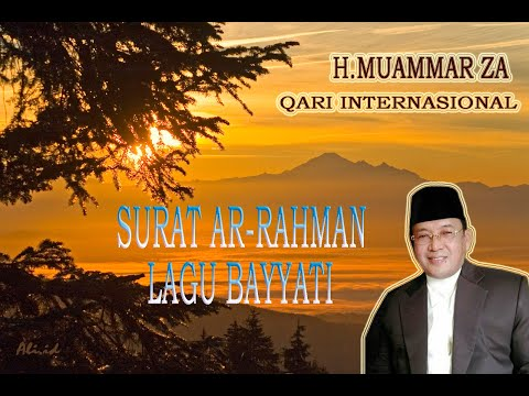 Download Lagu Surat Ar-Rahman Lagu Bayati Oleh H. Muammar ZA