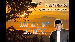 Surat Ar-Rahman Lagu Bayati Oleh H. Muammar ZA