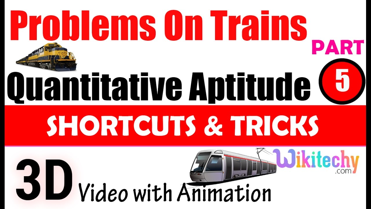 problems on trains 5 aptitude test questions and answers problems on trains 5 aptitude test questions and answers solutions online videos lectures tips