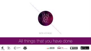 IAN - Bon Voyage  // VOYAGE //
