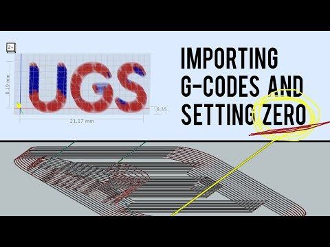 Using G-CODE files and setting ZERO in UGS | Quick Tip