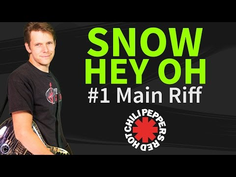 How To Play Snow Hey Oh Guitar Lesson & TAB - Main Riff