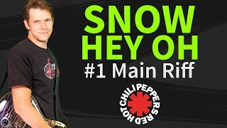 Guitar Lesson & TAB: Snow Hey Oh - Red Hot Chili Peppers - Main Riff