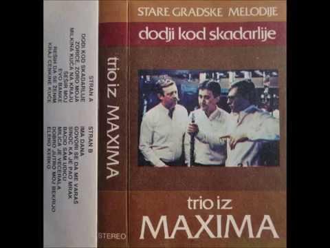 Trio iz Maxima - Ima dana