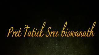 Rater Kuheli :Pret Tatiek Sree biswanath Ghost Hunting AZIMGANJ KOBRISTAN ,