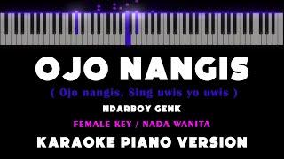 Ojo Nangis Ndarboy Genk Female Key Karaoke Akustik Piano By Othista