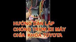 Hướng dẫn lắp đặt khóa chống trộm xe máy TOYOTA trên Exciter 150