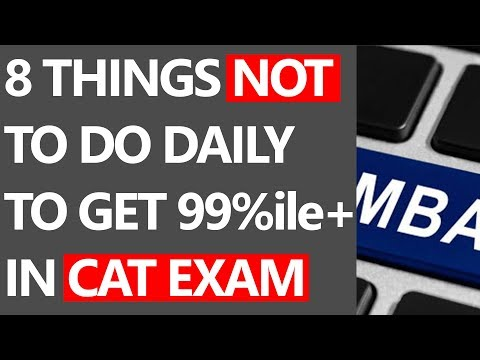 8 BAD HABITS NOT TO DO IF PREPARING FOR CAT EXAM