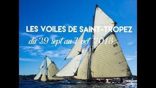 Les Voiles De Saint Tropez 2018