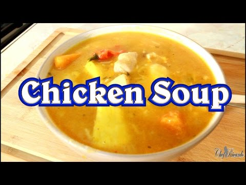 Chicken Soup With Dumplings Jamaican Chicken Soup | Recipes By Chef Ricardo