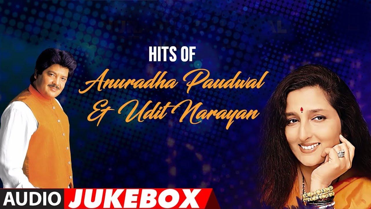Hits Of Anuradha Paudwal & Udit Narayan   Super Hit Duet Songs   Audio  Jukebox