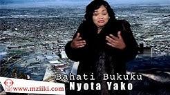 Nyota Yako    Bahati Bukuku   Official Video