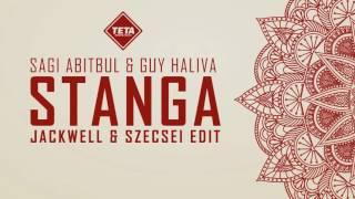 Sagi Abitbul & Guy Haliva - Stanga (Jackwell & Szecsei Edit)