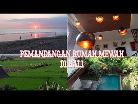 PEMANDANGAN RUMAH MEWAH DI BALI// SEA VIEW VILLA// VLOG 95