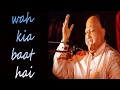 Wah Kia Baat Hai By Nusrat Fateh Ali Khan (Astaan Hai Ye Kis Shah E Zeeshan Ka)