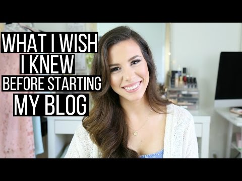 What I Wish I Knew Before Starting My Blog! | hayleypaige