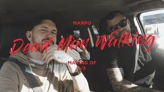 Marpo: Making of Dead Man Walking 1/3