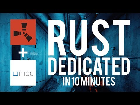 Easiest Rust Server Setup + UMod (Oxide) + Plugins In 10 Minutes! 2020