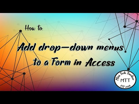 IGCSE ICT(0417) Adding Drop Down Menus To A Form In Access 2007