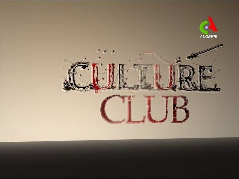 Culture Club du 01-07-2019 Canal Algérie 🇩🇿