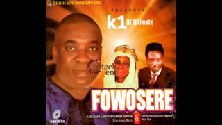 K1 De Ultimate - Fowosere