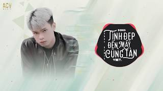 Tình Đẹp Đến Mấy Cũng Tàn (Andy Remix) - Việt | Nhạc Trẻ Remix TikTok Gây Nghiện