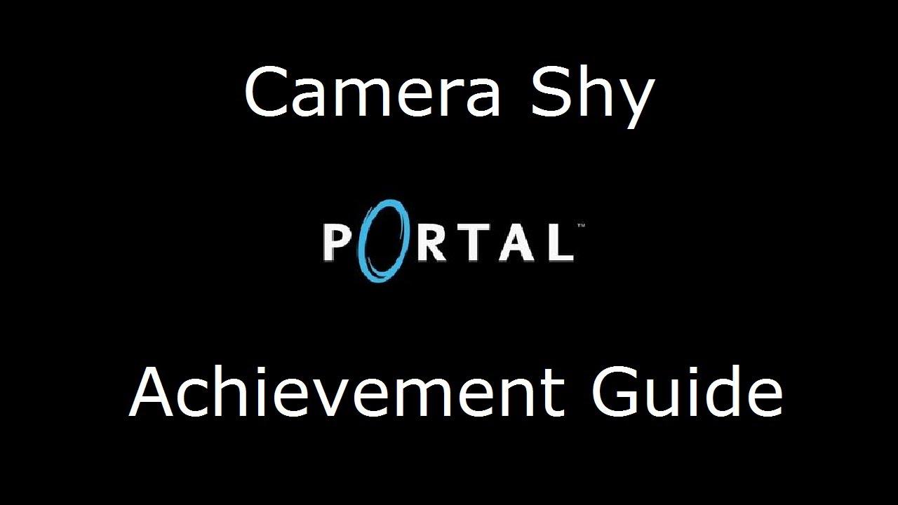Portal Camera Shy