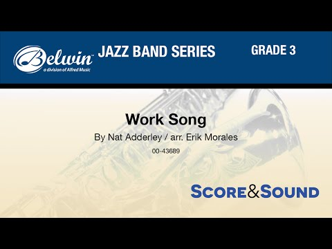 Work Song, arr. Erik Morales - Score & Sound