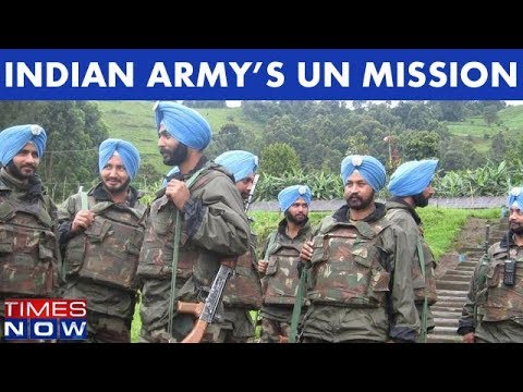 Indian Army Troops On UN Mission Thwart Rebels In Congo