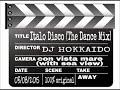 Italo Disco Best Mix 'THE DANCE MIX' re-edit edition DJ Hokkaido