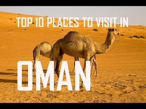 Top 10 places To Visit in oman | Top 10 Places To Visit Oman Before They Disappear