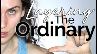 Layering The Ordinary : How To Layer The Ordinary Skincare Products In Your Routine