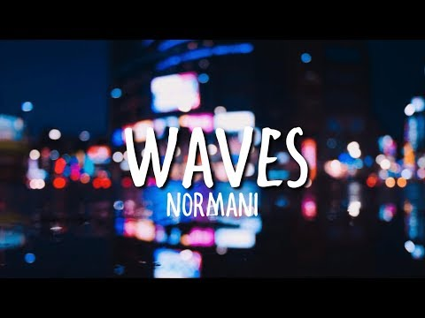 Normani \u0026 6LACK - Waves (Clean)