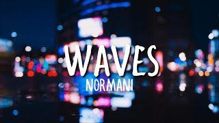 Normani & 6LACK - Waves (Clean)