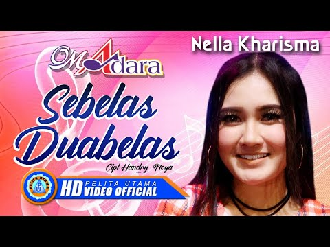 "Nella Kharisma - SEBELAS DUABELAS "" OM ADARA "" ( Official Music Video ) [HD]"
